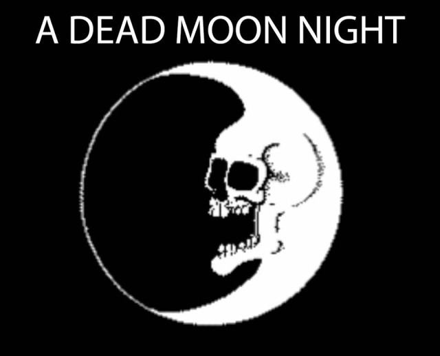 A Dead Moon Night